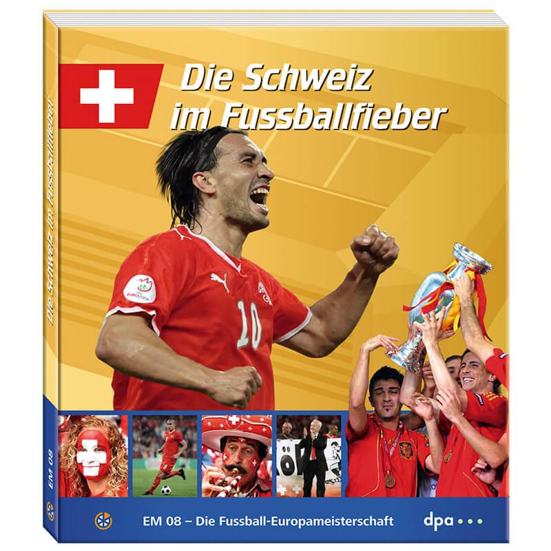 EM 2008 – Die Schweiz im Fussballfieber