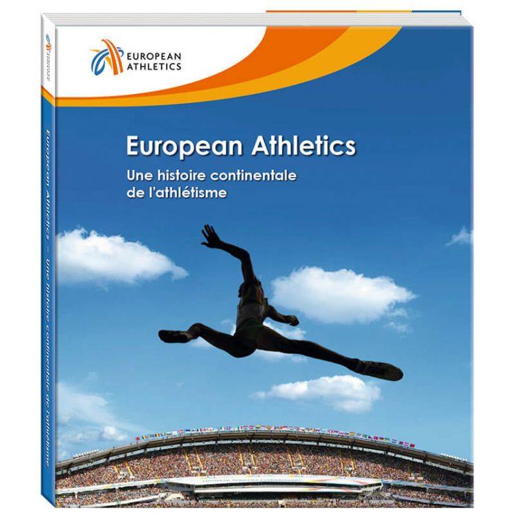 European Athletics – Une histoire continentale de l'athlétisme