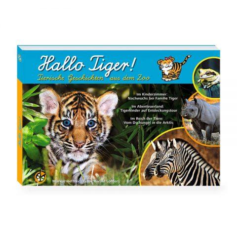 Hallo Tiger!
