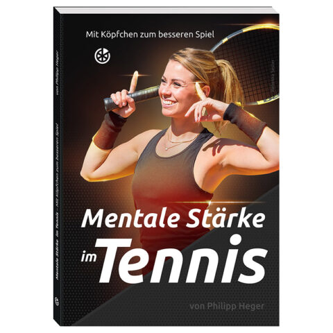 "Buchcover ""Mentale Stärke im Tennis"""
