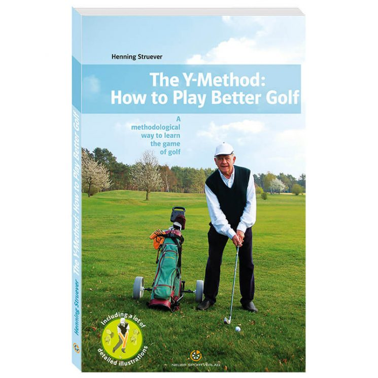 The Y-Method: How to Play Better Golf