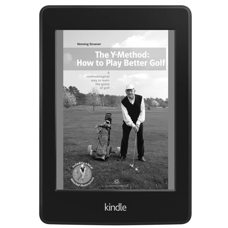 The Y-Method: How to Play Better Golf (Kindle)
